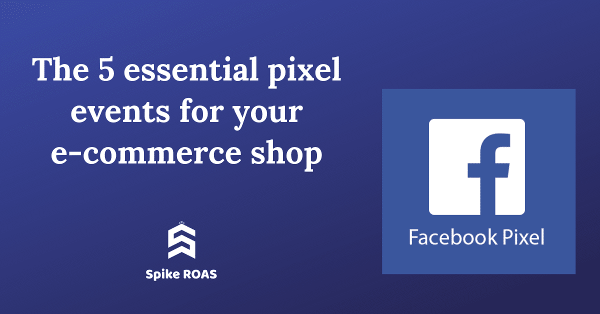 pixel events for your e-commerce shop